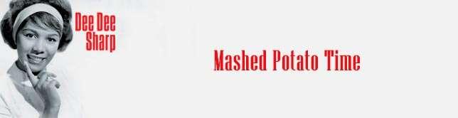 Dee Dee Sharp - Mashed Potato Time