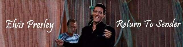 Elvis Presley - Return To Sender