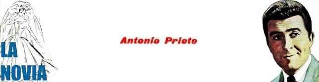 Antonio Prieto - La Novia