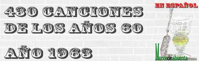Canciones de los años 60. Año 1963 (en español)