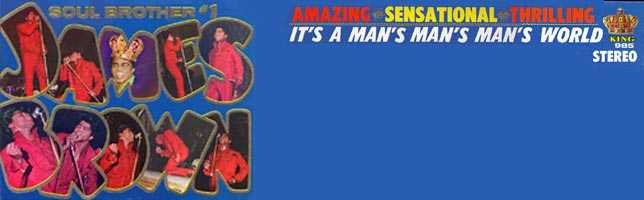 James Brown – It's A Man's Man's Man's World
