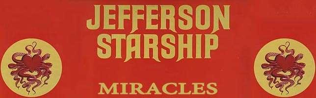Jefferson Starship – Miracles