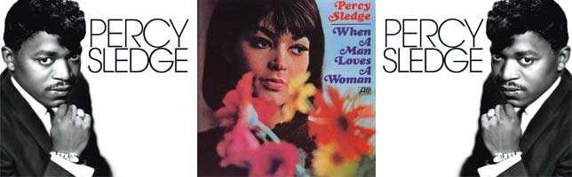 Percy Sledge – When A Man Loves A Woman